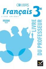 Colibris - Français 3e Éd. 2017 - Livre du professeur