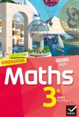 Dimensions Mathématiques 3e éd. 2016 - Manuel de l'élève