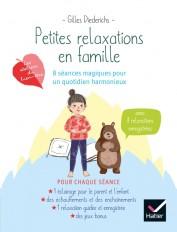 Petites relaxations en famille : 8 séances magique pour un quotidien harmonieux