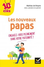 Les nouveaux papas - 10 Clés
