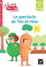Téo et Nina CP CE1 Niveau 4 - Le spectacle de Téo et Nina