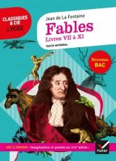 Fables de La Fontaine, Livres VII à XI (Bac 2021)