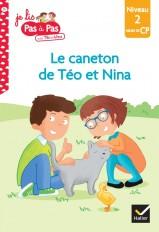 Téo et Nina CP Niveau 2 - Roméo et le caneton