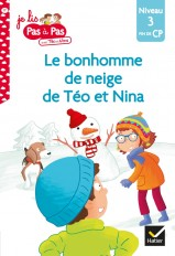 Téo et Nina CP Niveau 3 - Le bonhomme de neige