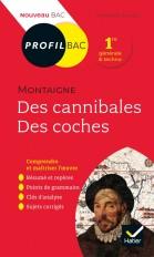 Profil - Montaigne, Des cannibales, Des coches (Essais)