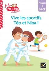 Téo et Nina GS-CP Niveau 1 : Vive les sportifs Téo et Nina !