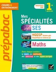 Prépabac Mes spécialités Maths, SES, Histoire-géo 1re