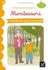Premières lectures autonomes Montessori Niveau 3 - La Balade avec grand-mère Mireille
