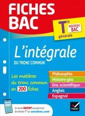 Fiches bac L'intégrale du tronc commun Tle Bac 2021