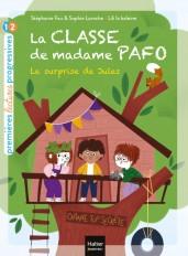 La classe de Madame Pafo - La surprise de Jules CP 6/7 ans