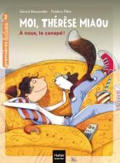 Moi, Thérèse Miaou  - À nous, le canapé ! CP/CE1 6/7 ans
