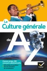 La culture générale de A à Z (nouvelle édition)