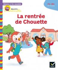 Histoires à lire ensemble La rentrée de Chouette PS-MS