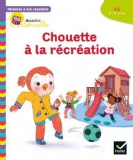 Histoires à lire ensemble Chouette à la récréation GS