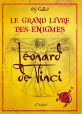 Grand livre des énigmes Léonard de Vinci