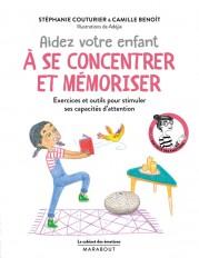 Le cabinet des émotions :  Aider votre enfant à se concentrer et à mémoriser