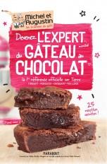 Devenez l'expert mondial du gâteau au chocolat