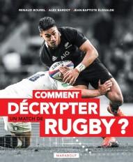 Comment décrypter un match de rugby