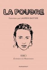 La Poudre : entretiens par Lauren Bastide