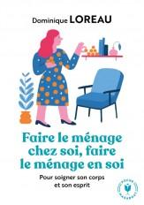 Faire le ménage chez soi, faire le ménage en soi