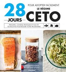 28 jours pour découvrir le régime Céto