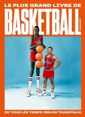 Le plus grand livre de basketball de tous les temps (selon TrashTalk)