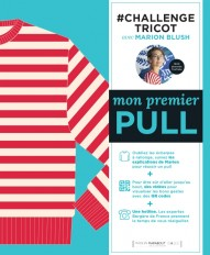Challenge Tricot : Mon premier pull