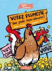 Votez Plumette, une poule super chouette