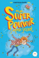 Mon super pouvoir super secret