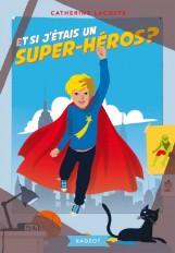 Et si j'étais un super-héros ?