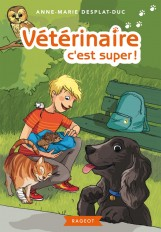 Vétérinaire, c'est super !
