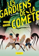 Les gardiens de la comète - L'attaque des pilleurs