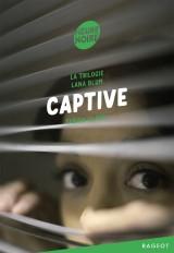 La trilogie Lana Blum - Captive