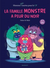 La famille Monstre a peur du noir
