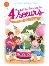 Les petites histoires des 4 soeurs - Un super anniversaire