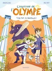 L'espionne de l'Olympe - Trop fort, le minotaure !