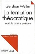 La Tentation théocratique