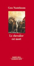 Le Chevalier est mort