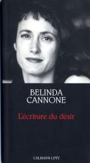 L'Ecriture du désir - Prix de l'Essai de l'Académie Française