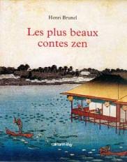 Les Plus Beaux Contes zen - Edition illustrée