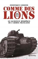 Comme des lions Mai-juin 1940