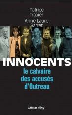 Innocents Le Calvaire des accusés d'Outreau