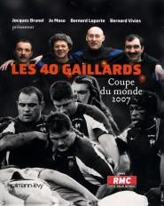 Les 40 gaillards Coupe du Monde 2007