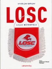LOSC. Un club jour après jour
