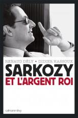 Sarkozy et l'argent roi
