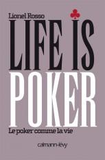 Life is poker