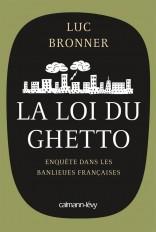 La Loi du ghetto - Prix lycéen 2011 du Livre de Sciences économiques et sociales