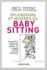 Splendeurs et misères du baby-sitting