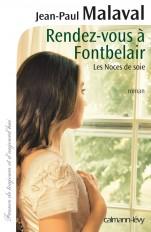 Rendez-vous à Fontbelair - Les noces de soie T3