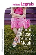 Ceux du Château, ceux du Moulin